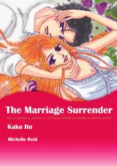 The Marriage Surrender: Mills & Boon Comics