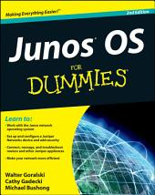 JUNOS OS For Dummies: Edition 2