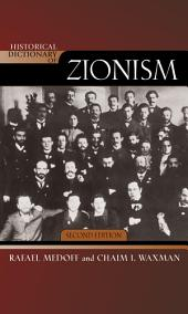 Historical Dictionary of Zionism: Edition 2
