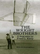 The Wright Brothers: A Biography