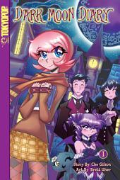 Dark Moon Diary #1: Volume 1