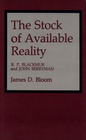 The Stock of Available Reality: R.P. Blackmur and John Berryman