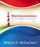 Microeconomics: A Contemporary Introduction: Edition 10
