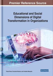 Educational and Social Dimensions of Digital Transformation in Organizations PDF