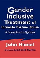 Gender Inclusive Treatment of Intimate Partner Abuse PDF