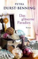 Das gl  serne Paradies PDF