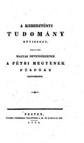 A keresztenyi tudomany rövideden ... (Die christliche Wissenschaft)