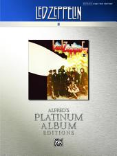 Led Zeppelin - II Platinum Bass Guitar: Authentic Bass TAB