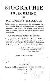 Biographie toulousaine: ou Dictionnaire historique de personages ... de Toulouse ...