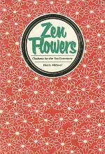 Zen Flowers Chabana for Tea Ceremony