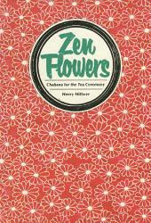 Zen Flowers Chabana for Tea Ceremony