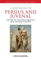 A Companion to Persius and Juvenal