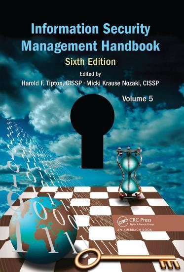 Information Security Management Handbook  Volume 5 PDF