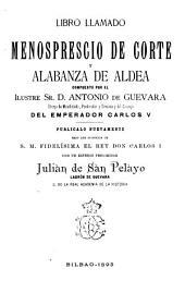Libro llamado Menosprescio de corte y alabanza de Aldea