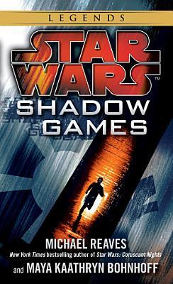 Shadow Games  Star Wars Legends