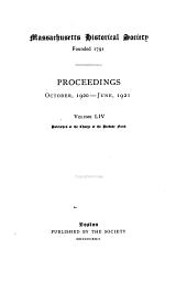 Proceedings of the Massachusetts Historical Society: Volume 54