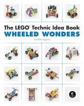 LEGO Technic Idea Book: Wheeled Wonders