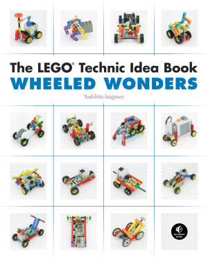 LEGO Technic Idea Book  Wheeled Wonders