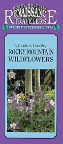 A Guide to Locating Rocky Mountain Wildflowers