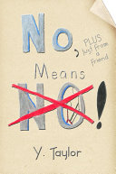 No, Means No!