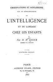 Observations et réflexions sur le développement de l'intelligence et du langage chez les enfants