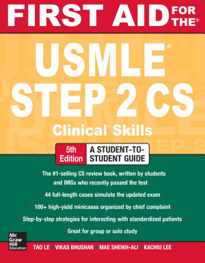 First Aid for the USMLE Step 2 CS  Fifth Edition