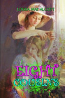 EIGHT COUSINS BY LOUISA MAY ALCOTT   Classic Edition Illustrations   PDF