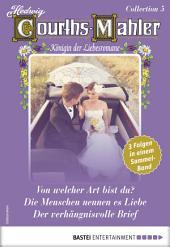 Hedwig Courths-Mahler Collection 5 - Sammelband: 3 Liebesromane in einem Sammelband