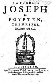 I. V. Vondels Joseph in Egypten. Treurspel