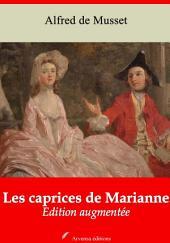 Les caprices de Marianne: Nouvelle édition augmentée