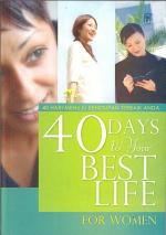 40 Days to Your Best Life (for Women)