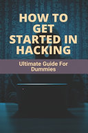 How To Get Started In Hacking PDF