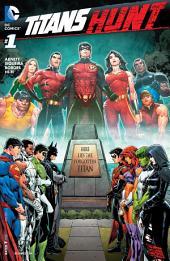 Titans Hunt (2015-) #1