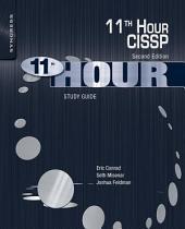 Eleventh Hour CISSP: Study Guide, Edition 2