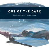 Out of the Dark: Night paintings of Alfred Muma