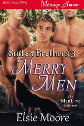 Merry Men [Sutton Brothers 3]