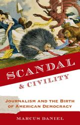 Scandal And Civility Book PDF