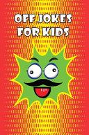 Off Jokes For Kids PDF