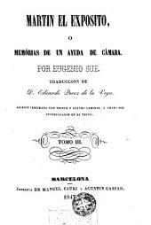 Martín el exposito: o memorias [sic] de un ayuda de cámara ...