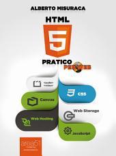 HTML5 Pratico: Guida completa di HTML5 per il web