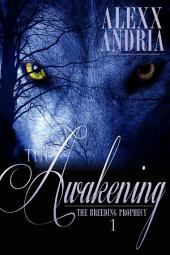 The Awakening (Wolf Shifter Romance): The Breeding Prophecy