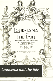 Louisiana and the fair: An exposition of the world, its people and their achievements, Volume 3