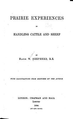 Prairie Experiences in Handling Cattle and Sheep PDF