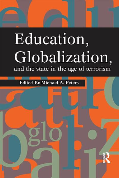 Education Globalization And The State In The Age Of Terrorism