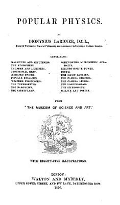 Popular Physics     From  The Museum of Science and Art    PDF