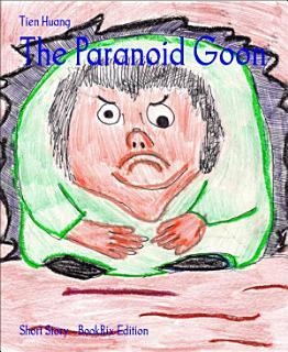 The Paranoid Goon Book