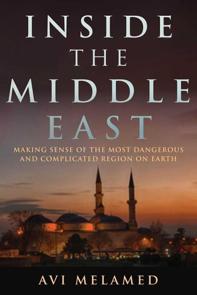 Download Inside the Middle East Book