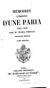 Mémoires et pérégrinations d'une paria: 1833 - 1834, Volume1