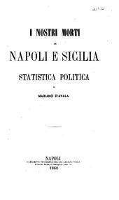 I nostri morti in Napoli e Sicilia: statistica politica