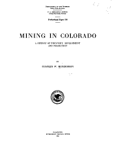 Mining in Colorado: a history of discovery, development and production
